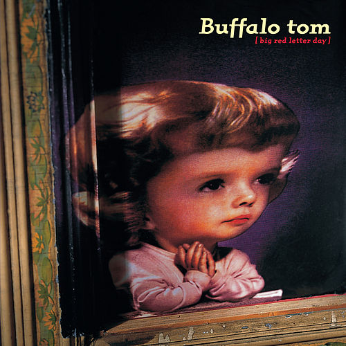 Big Red Letter Day von Buffalo Tom