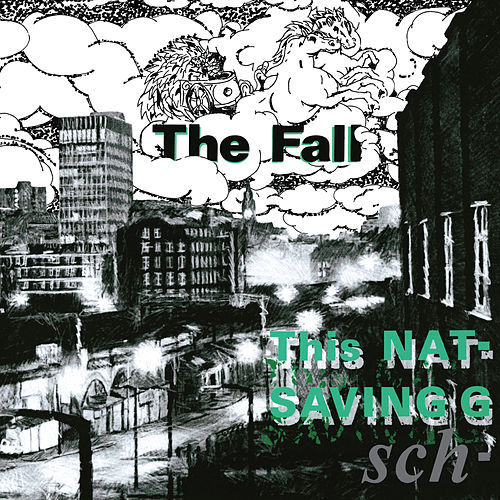 This Nation's Saving Grace by The Fall