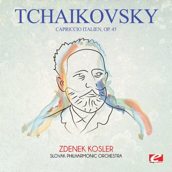 Tschaikowsky ~ Capriccio Italien opus 45