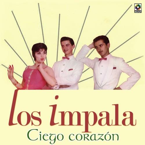 Ciego Corazón by Impala