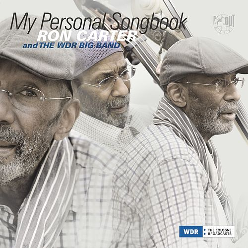 My Personal Songbook by Ron Carter