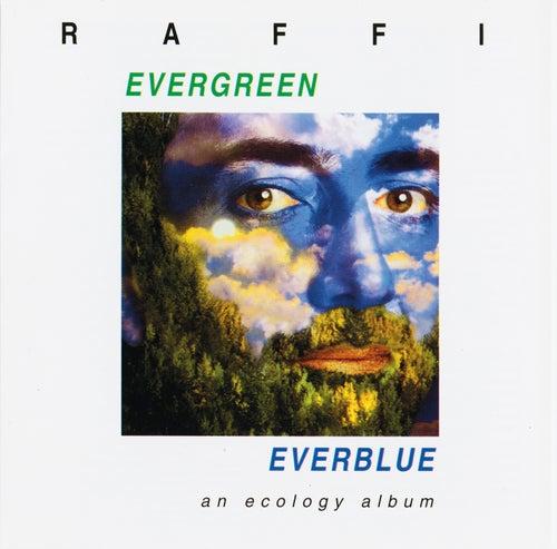 Evergreen, Everblue by Raffi