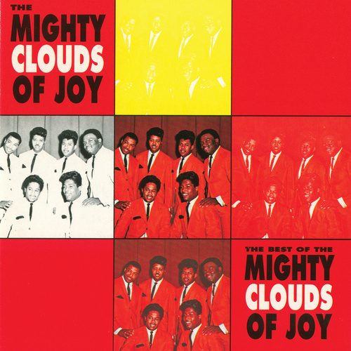 The Best Of The Mighty Clouds Of Joy by The Mighty Clouds of Joy