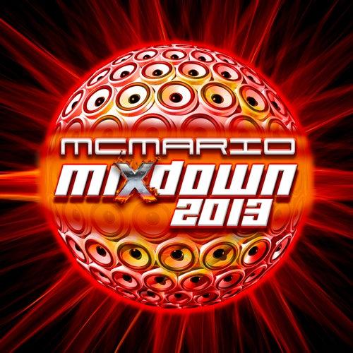 Mixdown 2013 by MC Mario