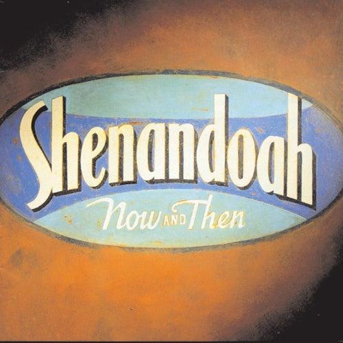 Now And Then de Shenandoah