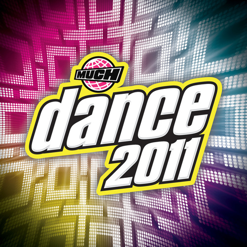 Much Dance 2011 by Various Artists