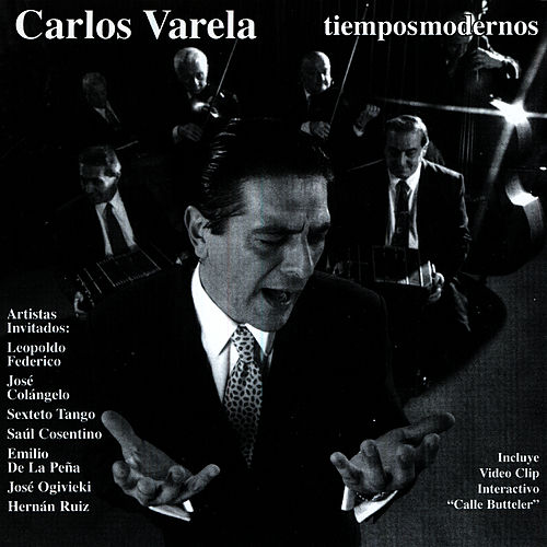 Tiempos Modernos by Carlos Varela