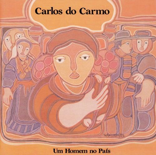 Um Homem No Pais de Carlos do Carmo