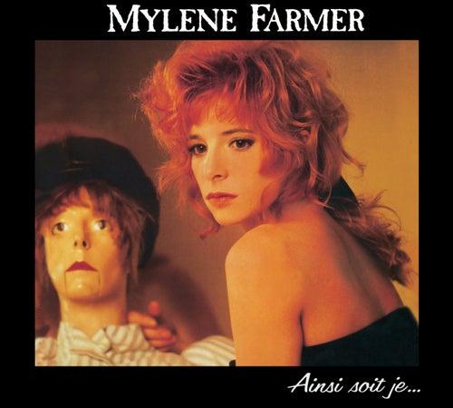Ainsi Soit Je de Mylène Farmer