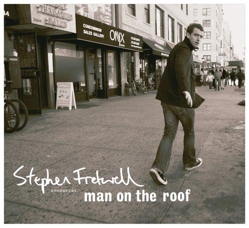 Man On The Roof von Stephen Fretwell