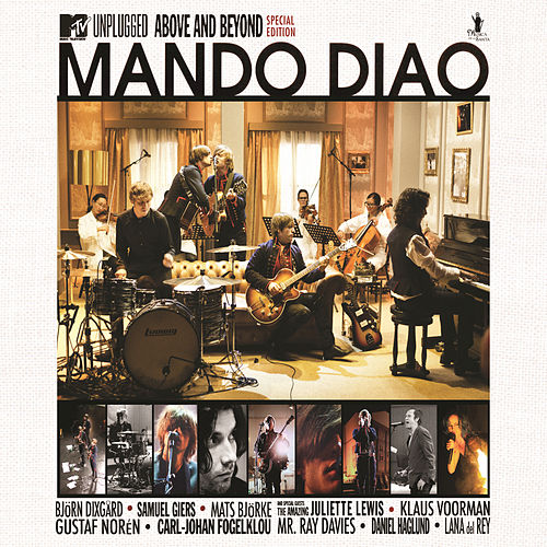MTV Unplugged - Above And Beyond de Mando Diao