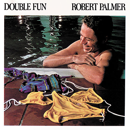 Double Fun by Robert Palmer