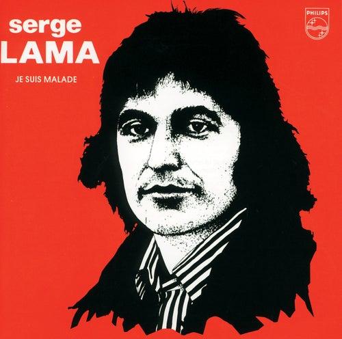 Je Suis Malade de Serge Lama