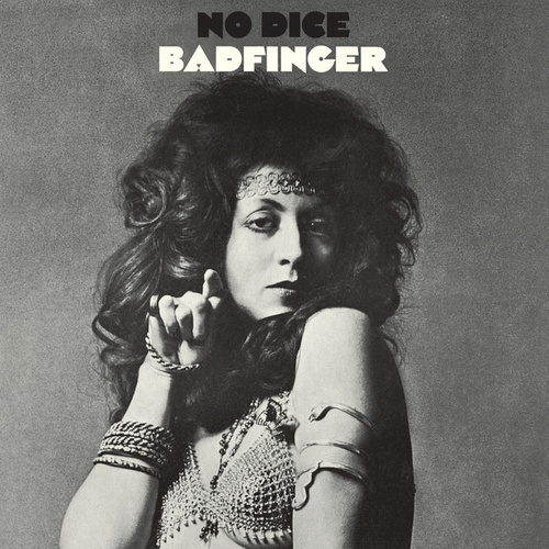No Dice (Deluxe Edition / Remastered 2010) by Badfinger