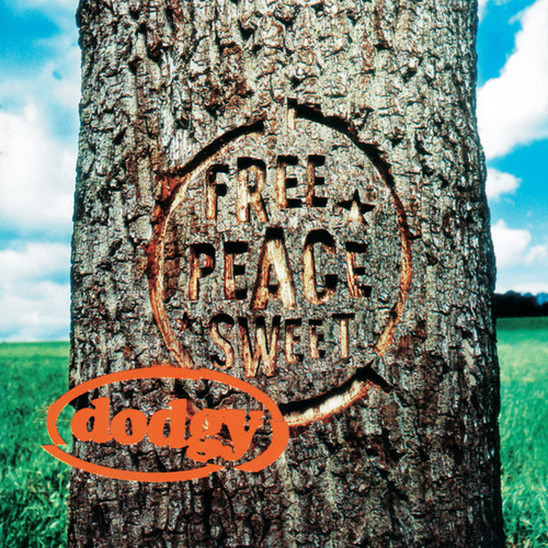 Free Peace Sweet by Dodgy