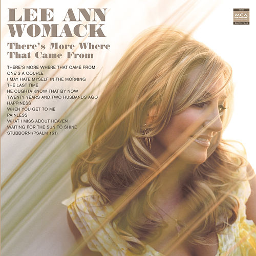 There's More Where That Came From von Lee Ann Womack