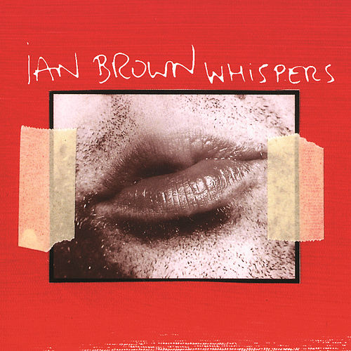 Whispers by Ian Brown