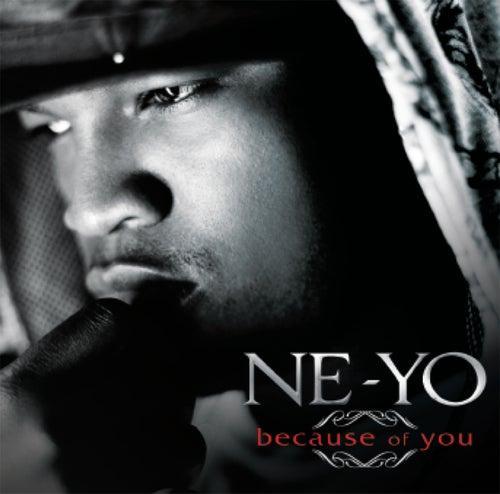 Because Of You by Ne-Yo