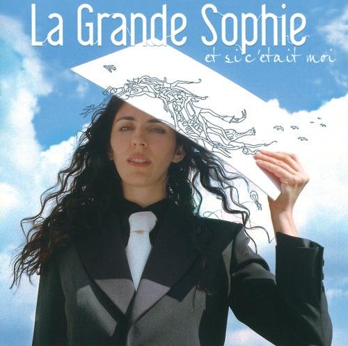 Et Si C'Etait Moi by La Grande Sophie