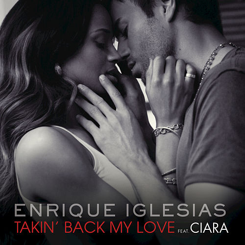 Takin' Back My Love (International Remixes Version) de Enrique Iglesias