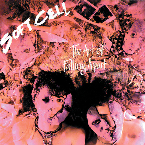 The Art Of Falling Apart von Soft Cell