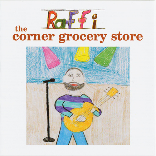 The Corner Grocery Store by Raffi