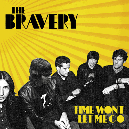 Time Won't Let Me Go de The Bravery