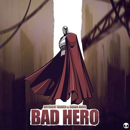 Bad Hero by Different Heaven