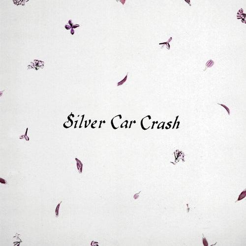 Silver Car Crash by Majical Cloudz