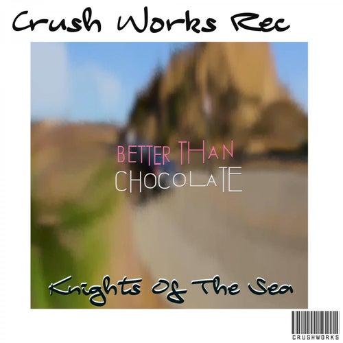 Chocolate Chrome de Knights Of The Sea