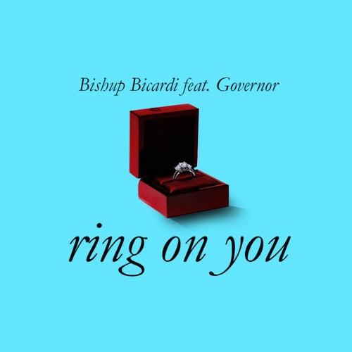 Ring On You by Bishup Bicardi