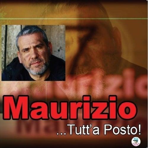...Tutt'a posto! de Maurizio