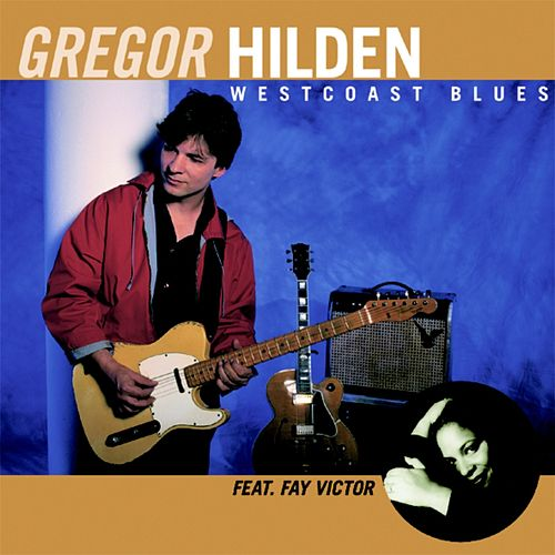 Westcoast Blues de Gregor Hilden