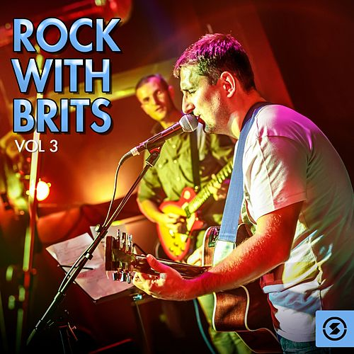 Rock with Brits, Vol. 3 de Various Artists