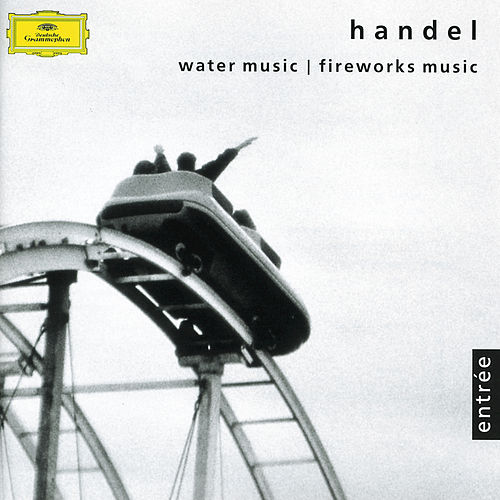 Handel: Music for the Royal Fireworks; Water Music by Orpheus Chamber Orchestra
