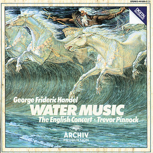 Handel: Water Music by The English Concert