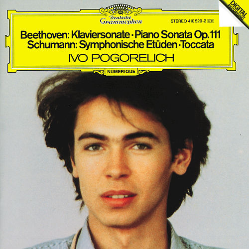 Beethoven: Piano Sonata Op.111 / Schumann: Symphonic Etudes; Toccata by Ivo Pogorelich