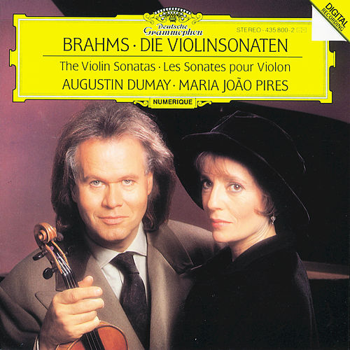Brahms: Sonatas for Violin and Piano von Augustin Dumay