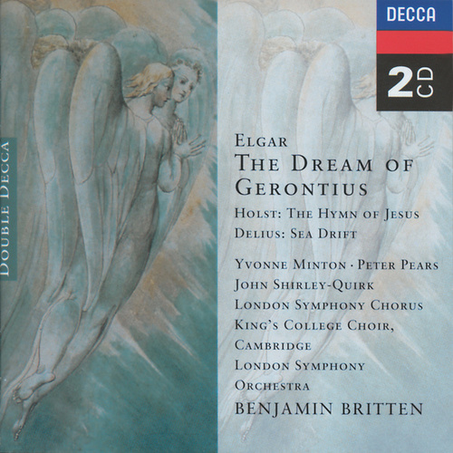 Elgar: The Dream of Gerontius/Delius: Sea Drift/Holst: Hymn of Jesus von Benjamin Britten