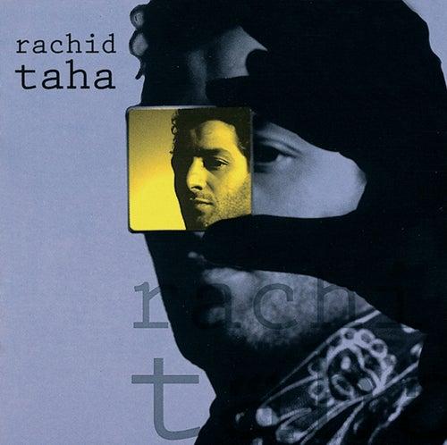 Rachid Taha von Rachid Taha