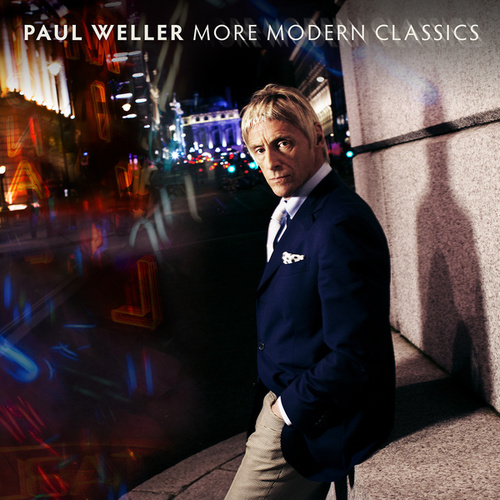 More Modern Classics by Paul Weller