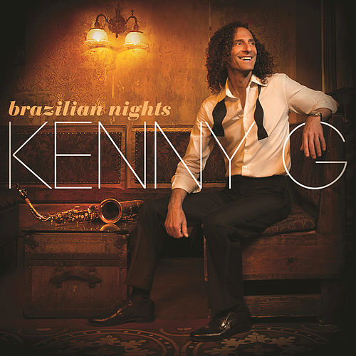 Brazilian Nights de Kenny G