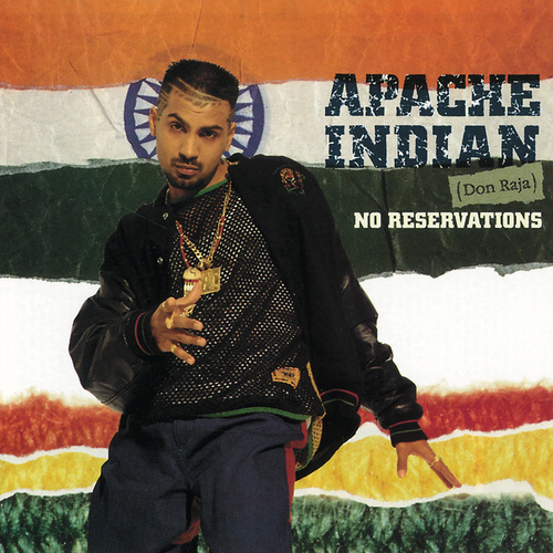 No Reservations by Apache Indian