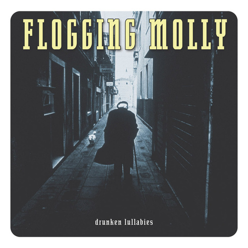 Drunken Lullabies by Flogging Molly