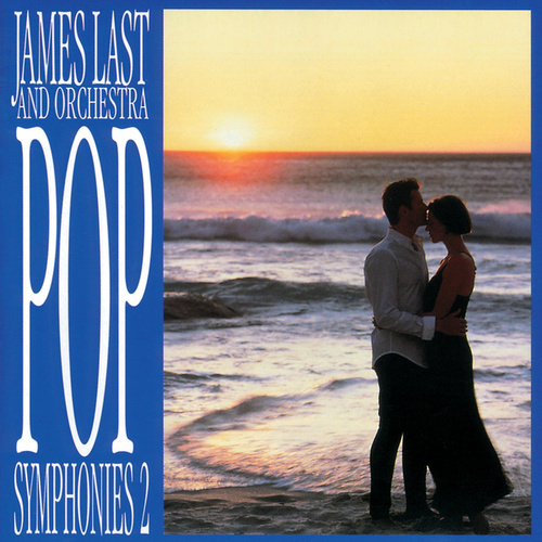 Pop Symphonies 2 by James Last And His Orchestra