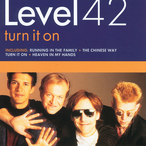 Turn It On by Level 42