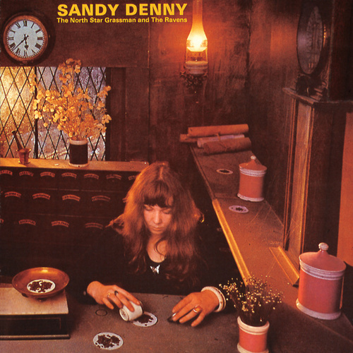 The North Star Grassman And The Ravens von Sandy Denny