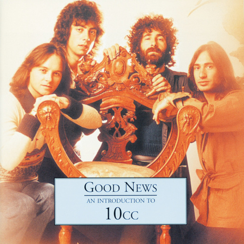 Good News - An Introduction To 10CC by 10cc
