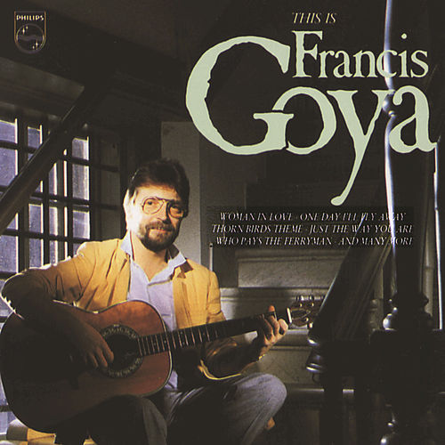 This Is Francis Goya! de Francis Goya
