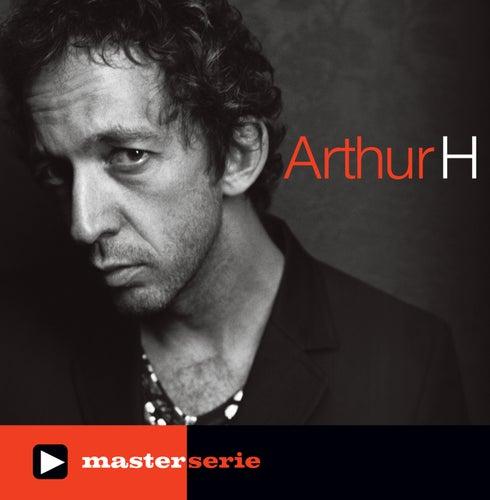 Master Serie Arthur H de Arthur H